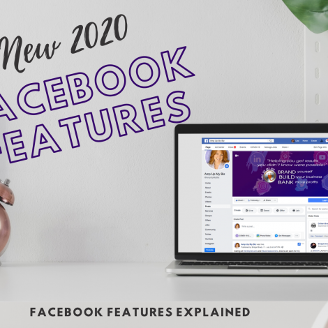 New 2020 Facebook Features - Facebook Features Explained