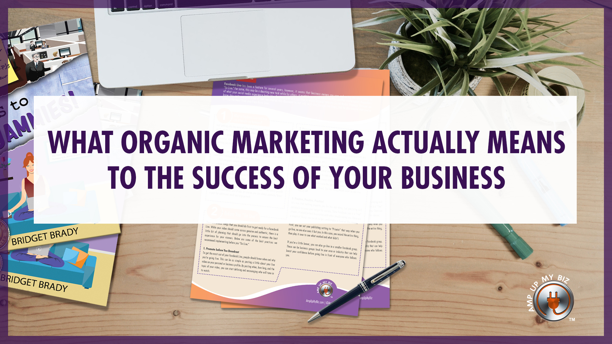 What Organic Marketing Actually Means to the Success of Your Business
